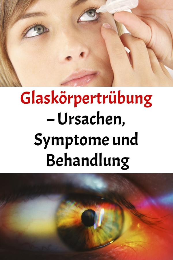Glaskörpertrübung - Ursachen, Symptome und Behandlung in..