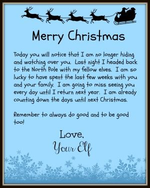 The Elf on the Shelf leaves behind a good bye letter reminding