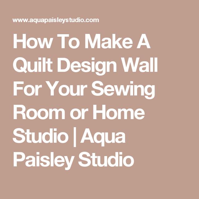 How To Make A Quilt Design Wall For Your Sewing Room or Home ... : how to make a quilt wall - Adamdwight.com