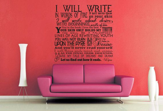 I Will Write in Words of Fire  Neil Gaiman  Wall by WallsOfText, $33.95