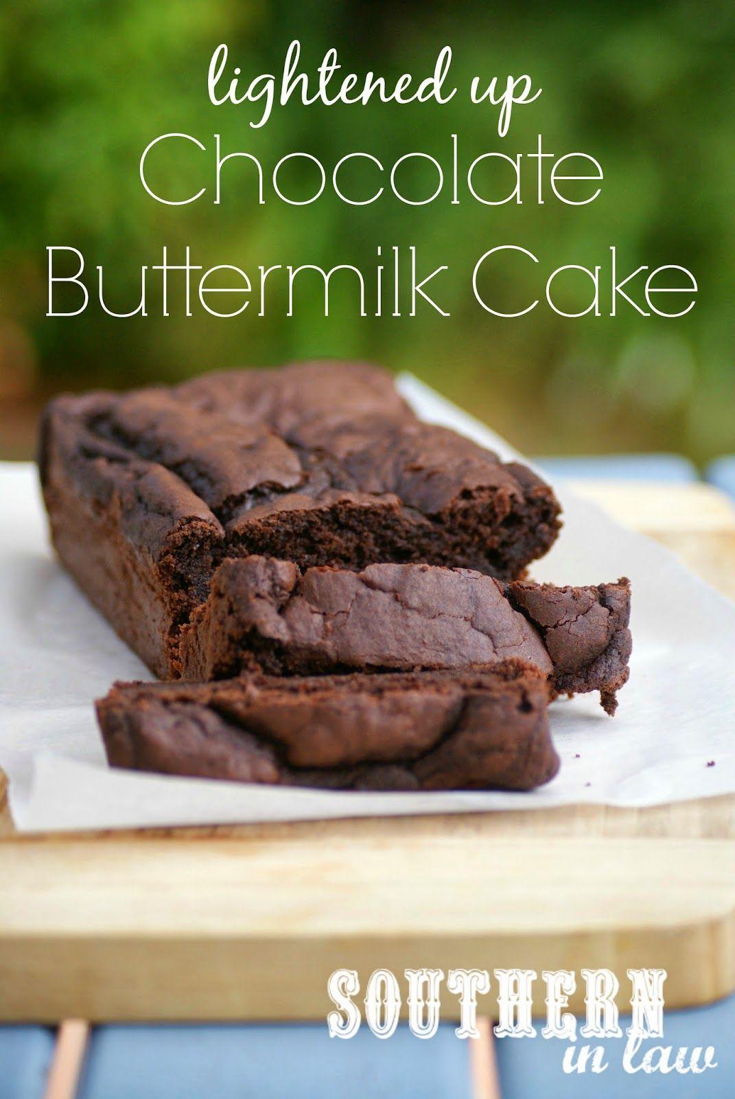 Recipe Lightened Up Chocolate Buttermilk Cake Buttermilk Chocolate Cake Buttermilk Recipes Healthy Chocolate