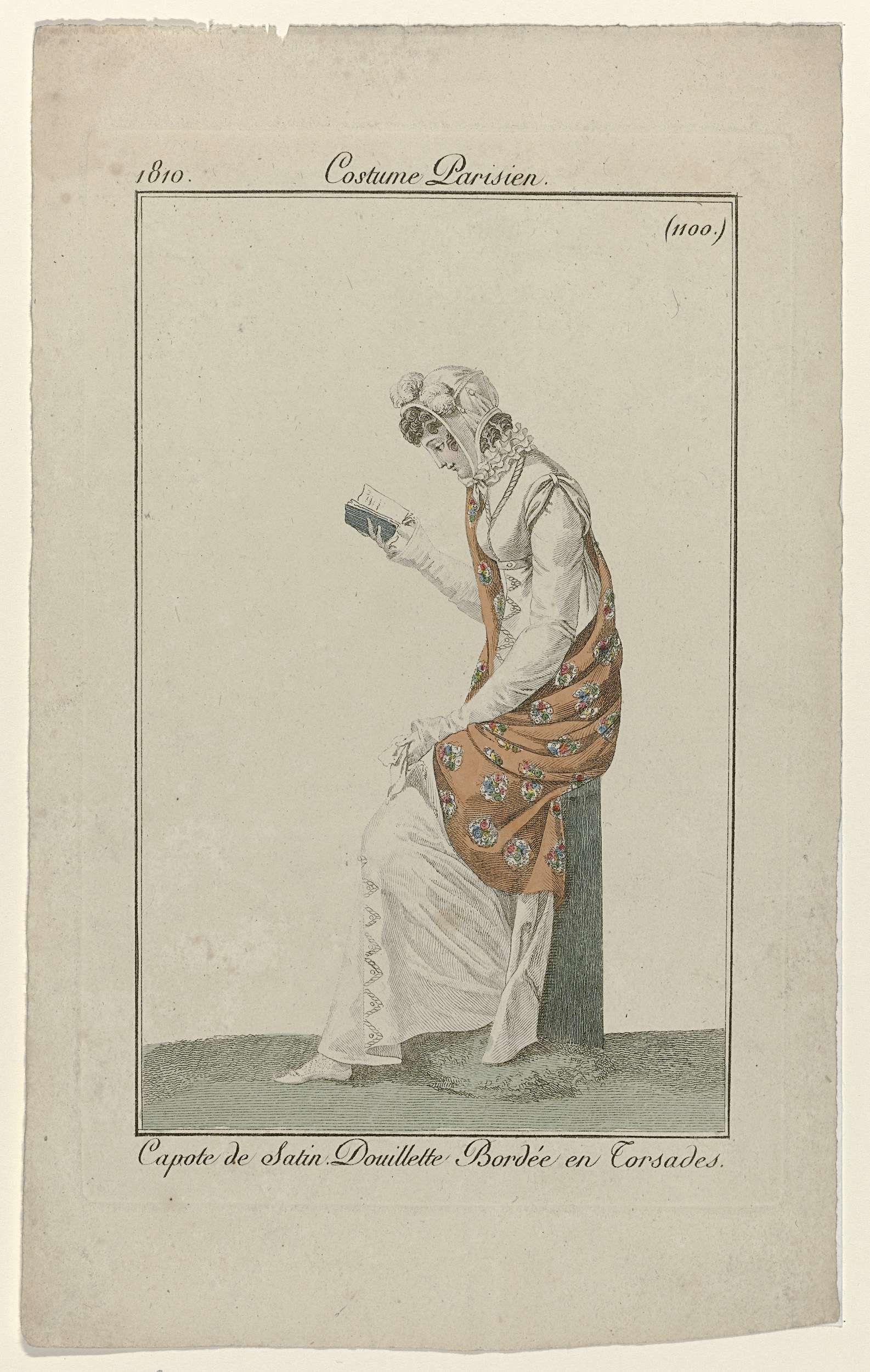 Anonymous   Journal des Dames et des Modes, Costume Parisien, 10 novembre 1810, (1100): Capote de Satin..., Anonymous, Pierre de la Mésangère, 1810   Lezende vrouw, zittend op een pilaar. Zij draagt een 'douillette' afgezet met 'torsades'. Op het hoofd een capote van satijn. Verdere accessoires: sjaal, zakdoek, platte schoen met puntige neus. De prent maakt deel uit van het modetijdschrift Journal des Dames et des Modes, uitgegeven door Pierre de la Mésangère, Parijs, 1797-1839.