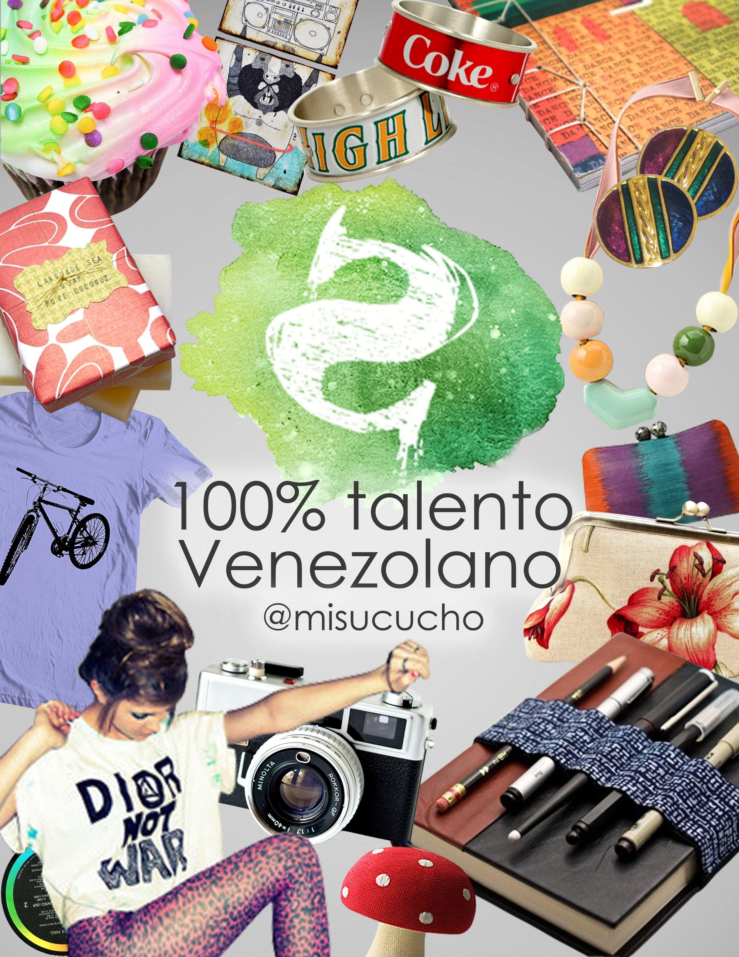 Talento 100% Venezolano! Entérate y adquiere todo lo que se está creando en la movida creativa Venezolana.