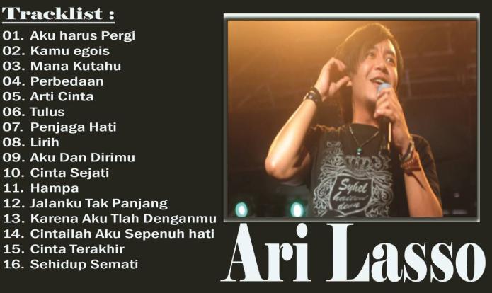 Lagu Ari Lasso Mp3 Full Album Terbaru Lagu Lagu Terbaik Nostalgia