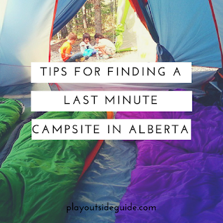 Photo of Play Outside Guide: Finding a Last Minute Campsite in Alberta