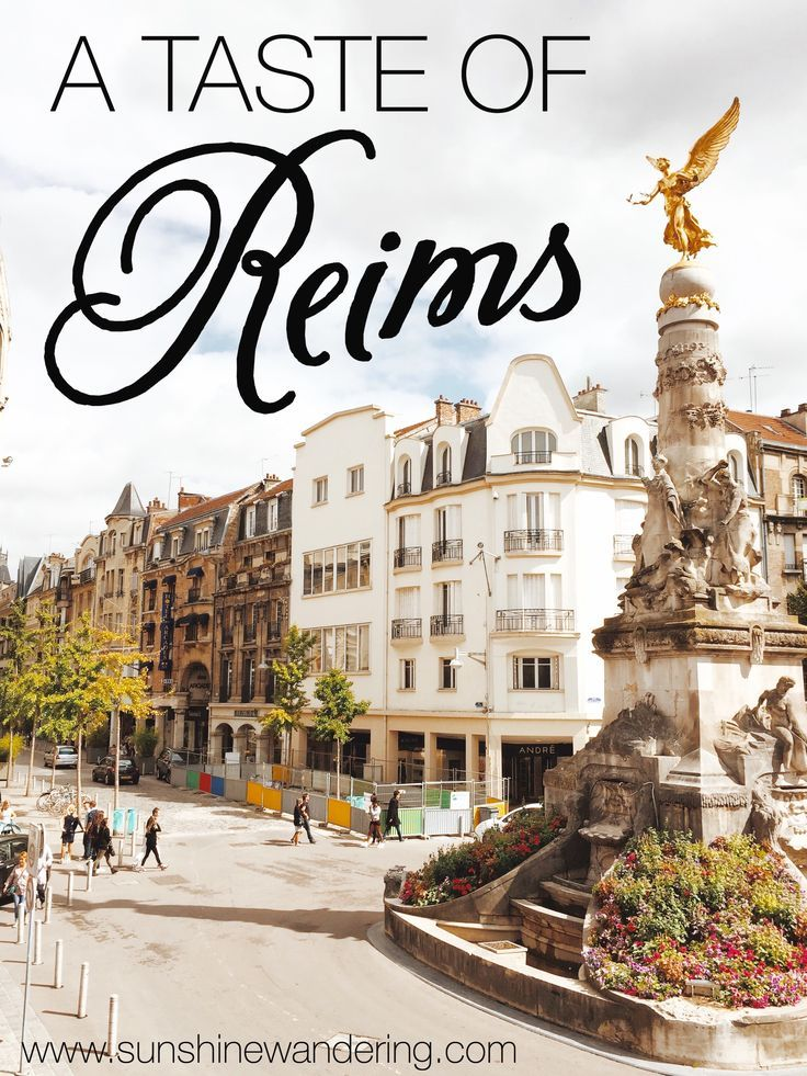 A Taste of Reims - how to have a taste of Reims, France without breaking the bank