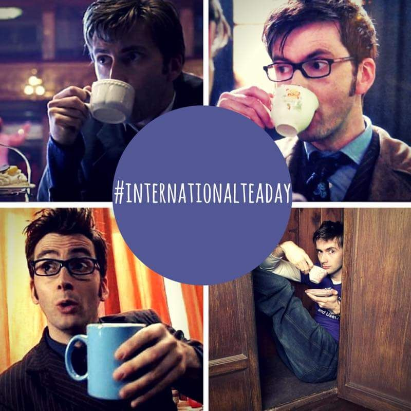 A day late, but 'Happy International Tea Day'... bought to you by David Tennant.