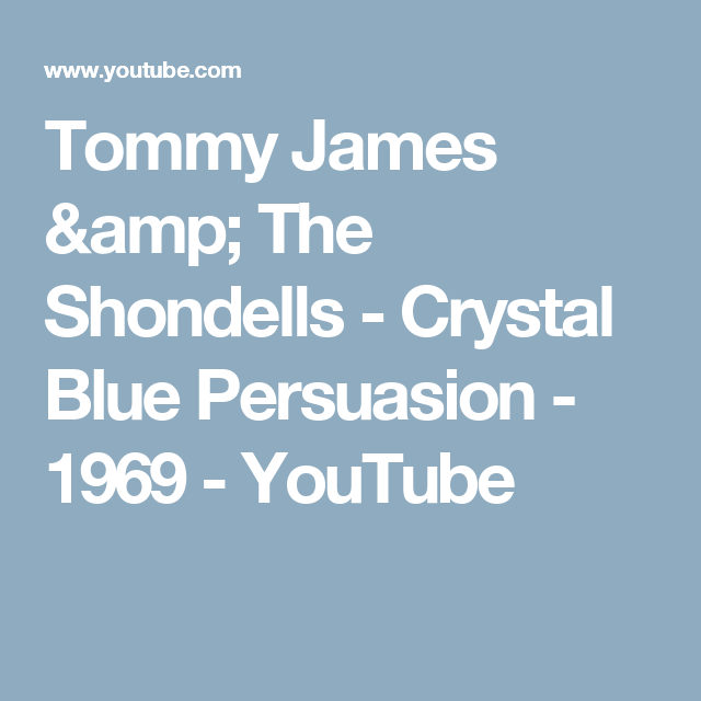 Tommy James The Shondells Crystal Blue Persuasion 1969