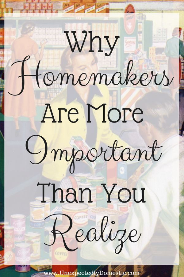 Why Homemaking Is More Important Than You Realize - Unexpectedly Domestic