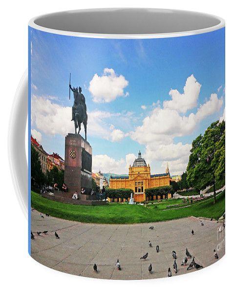 King Tomislav Square Zagreb Croatia Coffee Mug For Sale By Jasna Dragun Mug Art Mugs Mugs For Sale