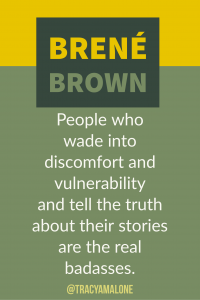 People who wade into discomfort and vulnerability and tell the truth about their stories are the real badasses. #BreneBrown, #Narcissism, #Narcissistic, #narcissistscruel, #manipulation, #Narcissismexpert, #Psychology, #Sociopath, #NPD, #narcissisticpersonalitydisorder , #Codependency, #Manipulation, #PTSD, #CPTSD, #EmotionalAbuse, #DomesticAbuse, #Abuse, #MentalIllness, #Support, #Depression, #Help, #Healing, #Heal, #Codependent, #TracyMalone, #Tracyamalone, #recovery, #redflags…