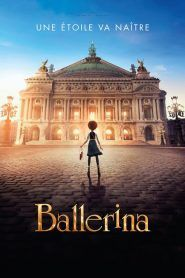 Regarder Film Complet Ballerina En Streaming Vf Et Fullstream Vk Sur Voirfilms Ballerina Vk Streaming