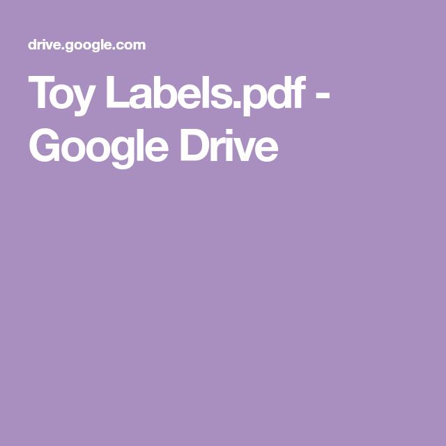 Toy Labels pdf - Google Drive | classroom setup | Toy labels