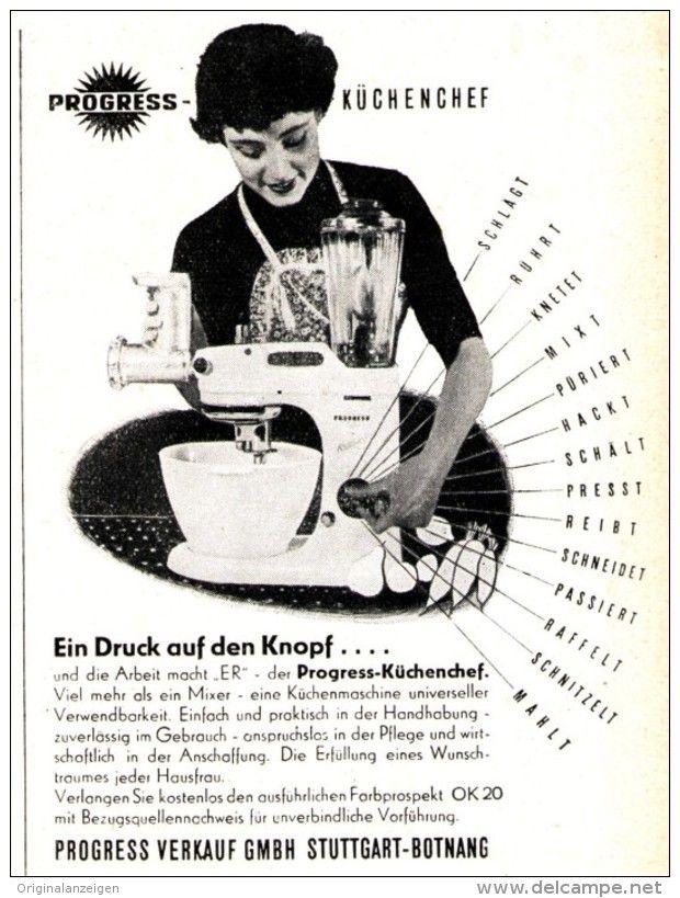 Original-Werbung  Anzeige 1952 - PROGRESS KENWOOD-CHEF - kochen mit küchenmaschine