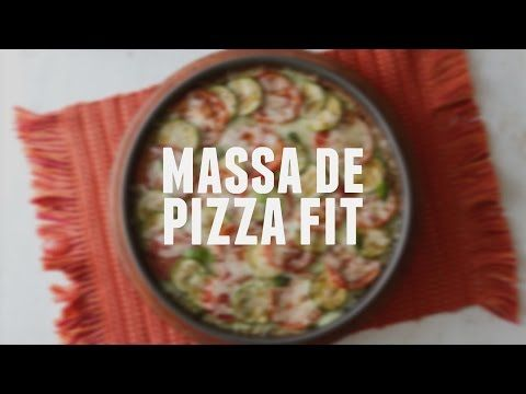 Massa de pizza fit   Dicas de Bem-Estar - Lucilia Diniz - YouTube