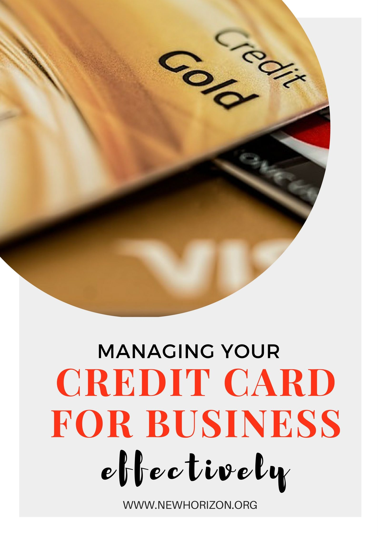 Managing your credit card for business effectively