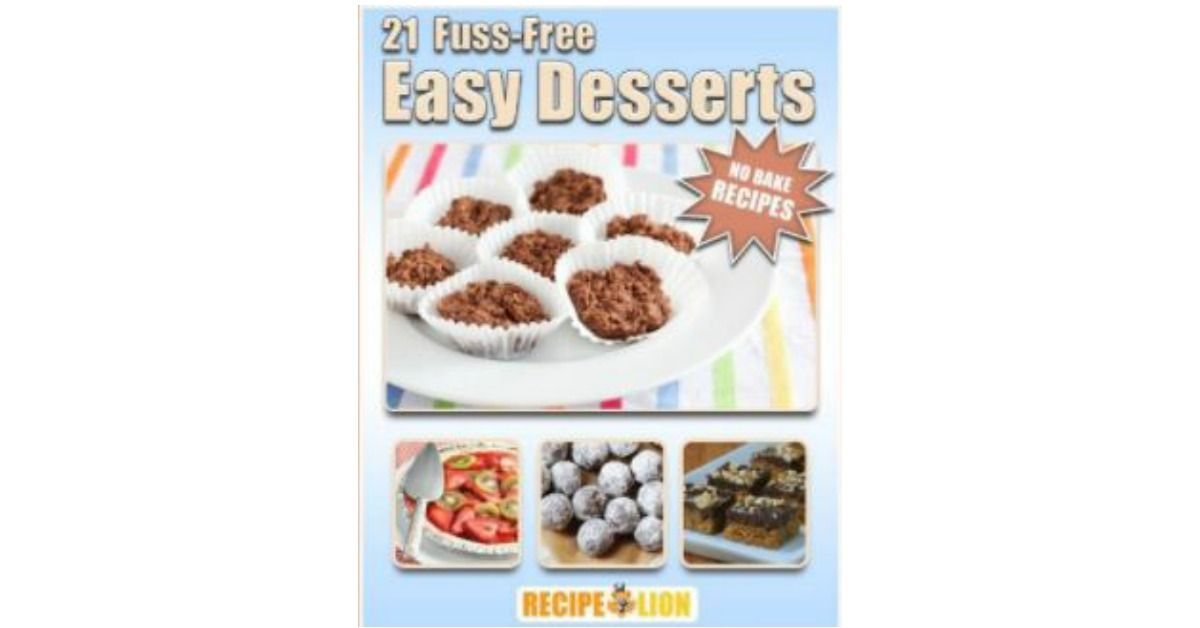 Free book 21 fuss free easy desserts recipe book http free book 21 fuss free easy desserts recipe book http forumfinder Choice Image