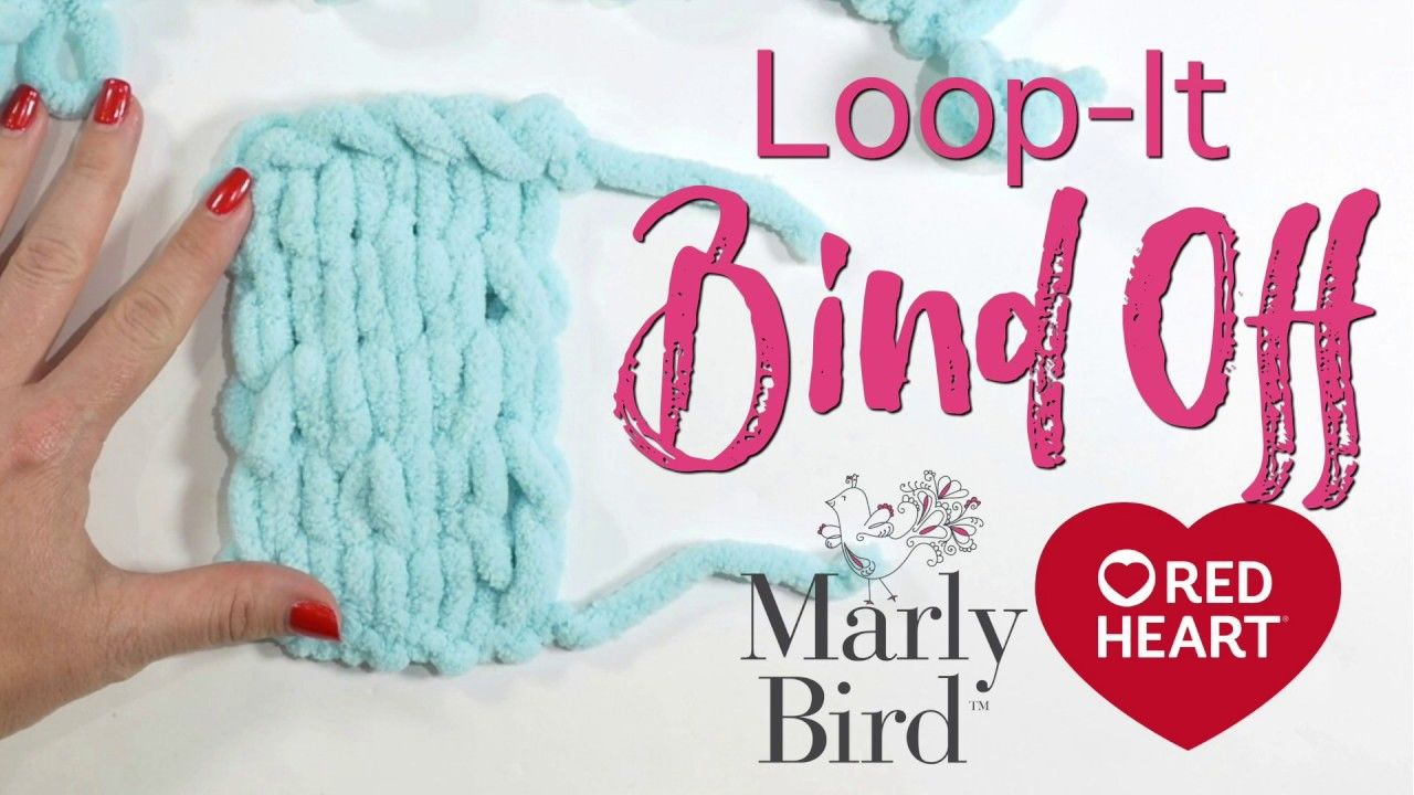 Loop It Bind Off Loop It Yarn Finger Knitting Knitting Yarn