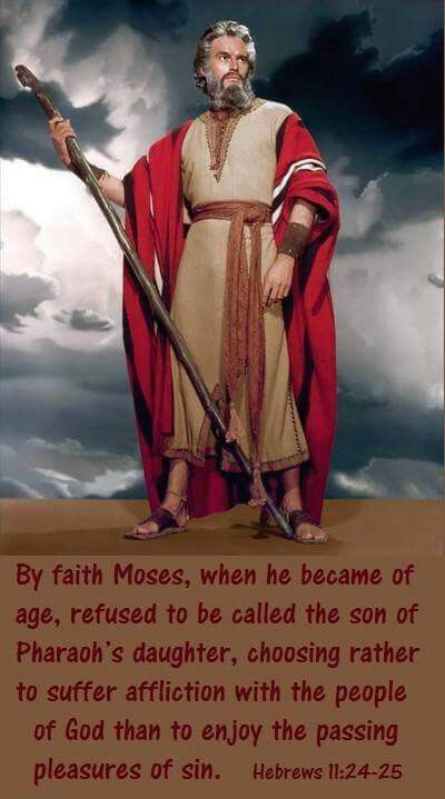 Moses chose God at a time when it was not favorable for him.
