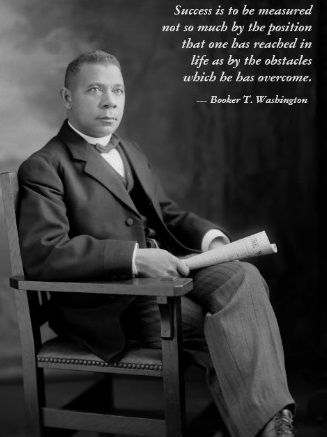 Booker T Washington Quotes For When You Need Inspiration Hombres