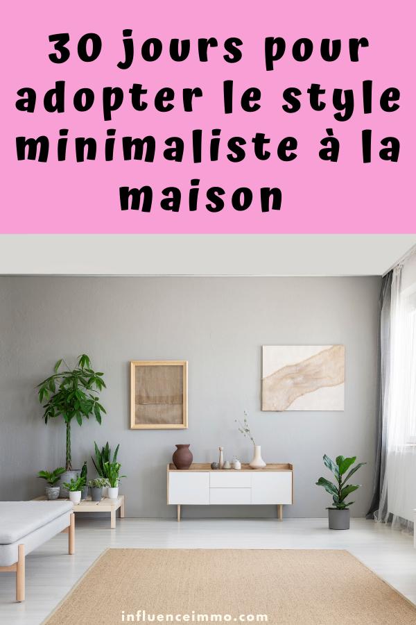 30 jours pour adopter le style minimaliste à la maison