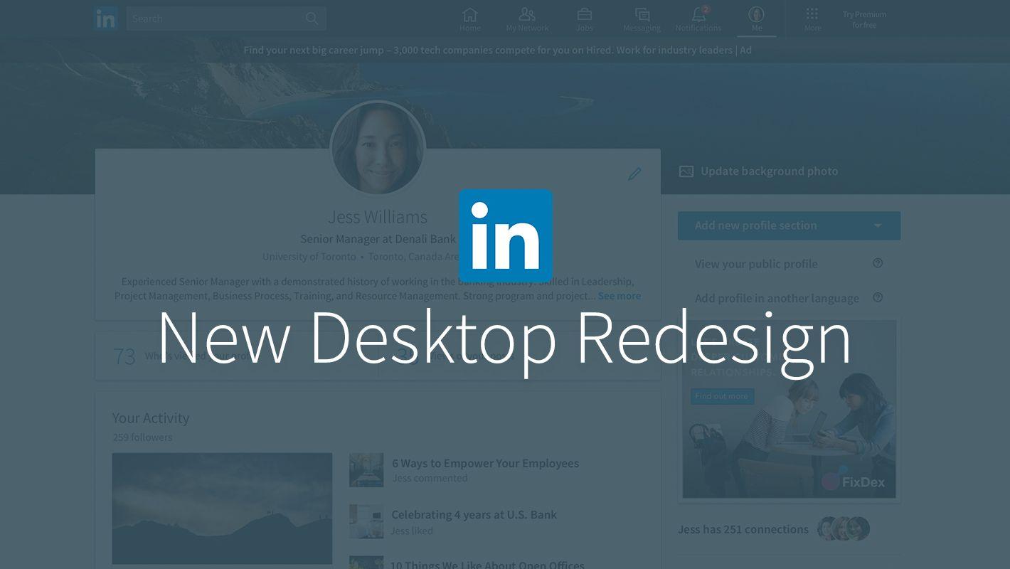 LinkedIn Desktop Redesign A complete redesign of LinkedIn