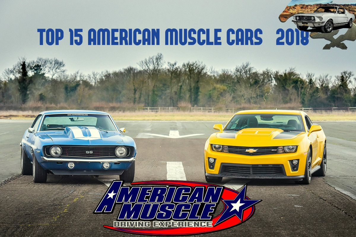 Top 15 American Muscle Cars (2018) | Muscles, Engine and Cars