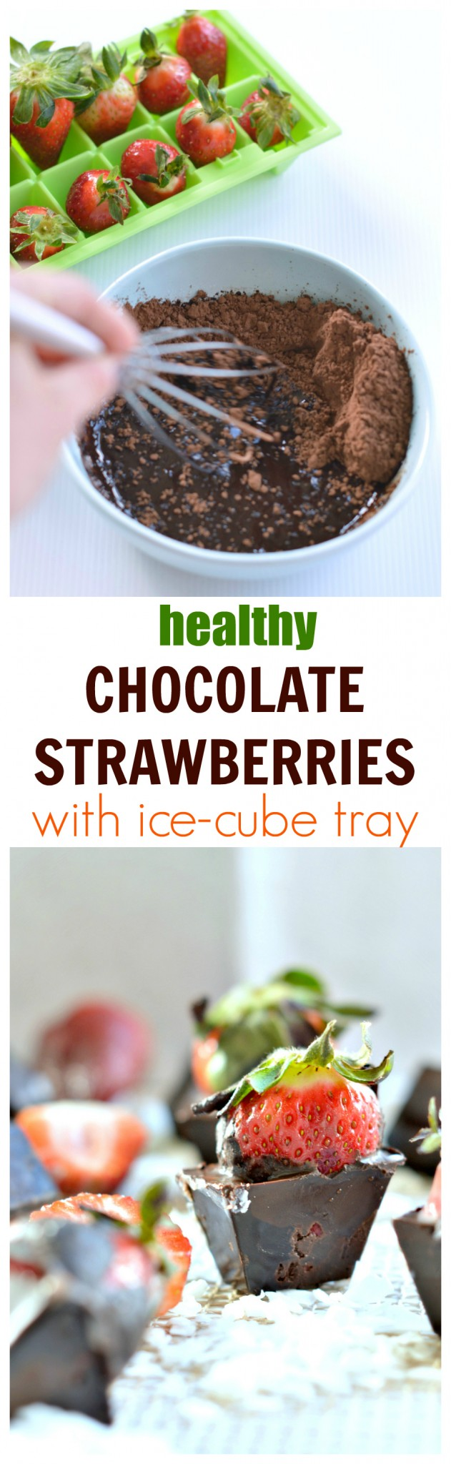 chocolate covered strawberries with ice cubes tray