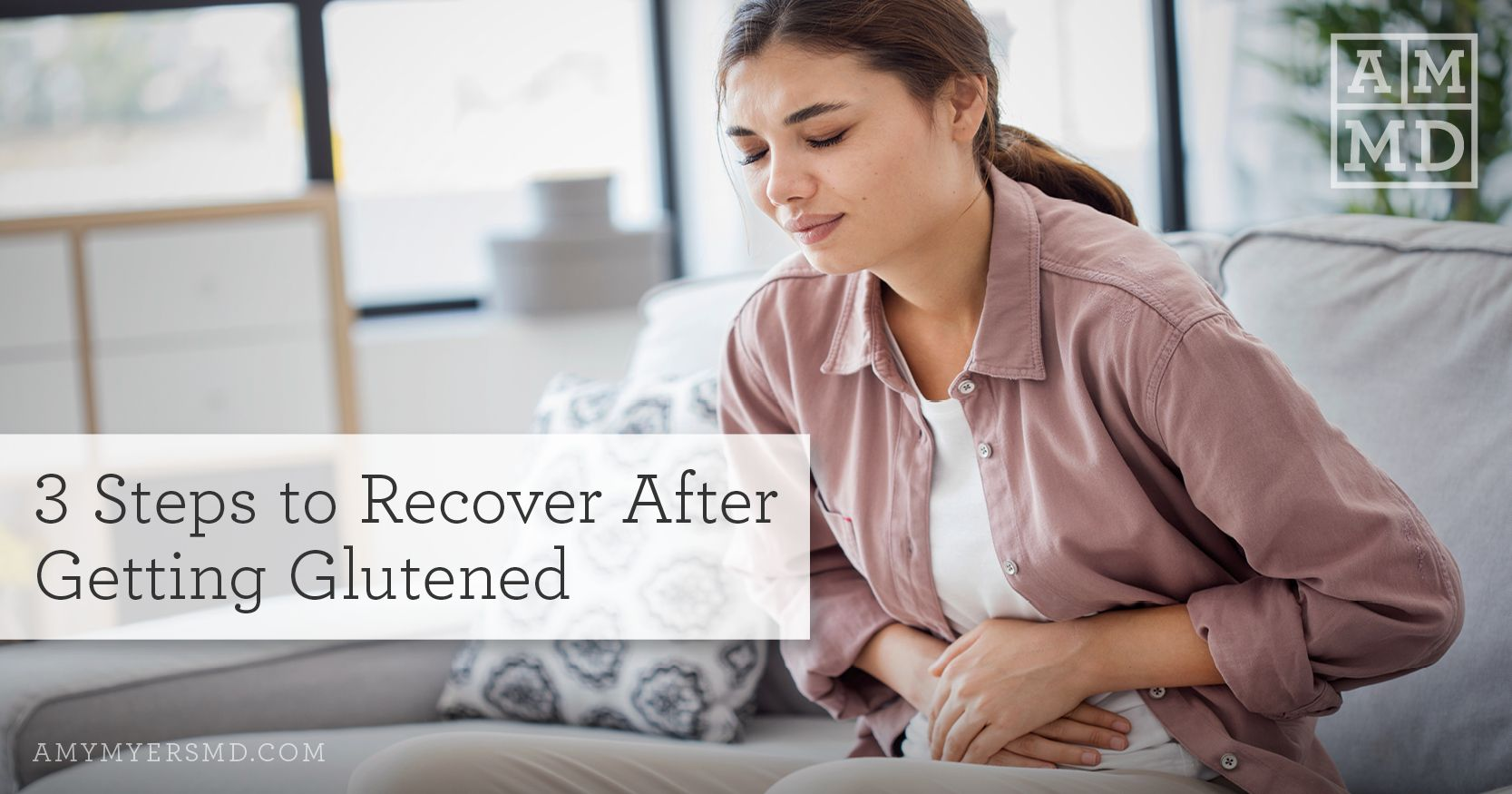 3 Steps to Recover After Getting Glutened (With images ...
