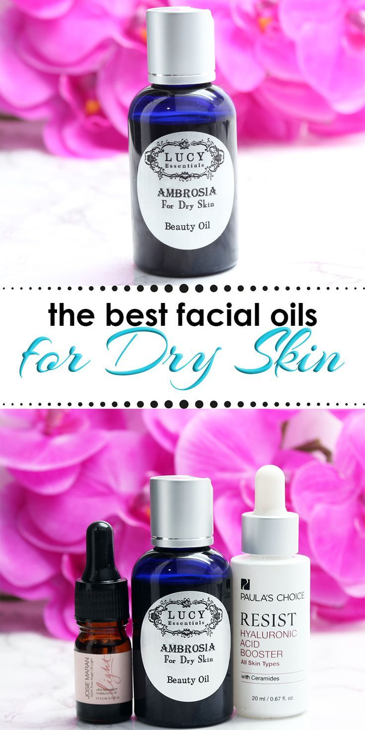 Best facial oils for dry skin need hydration these will