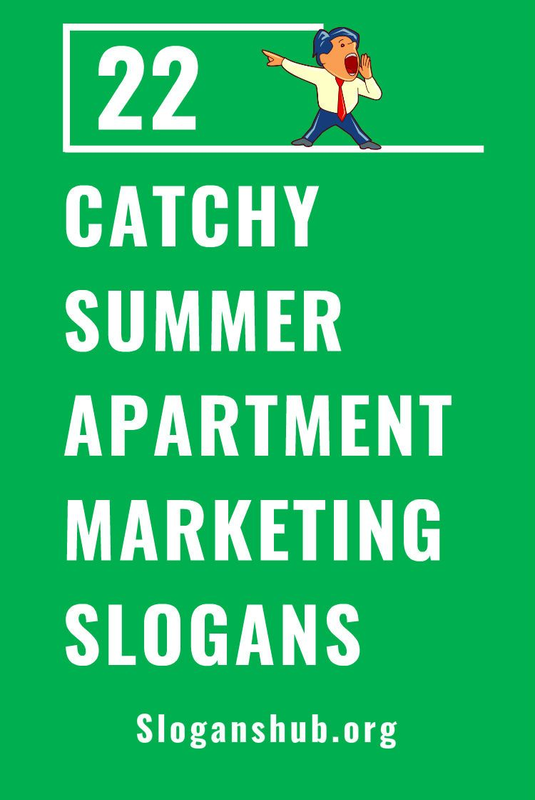 22 Catchy Summer Apartment Marketing Slogans Taglines Apartmentslogans