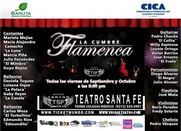 """""""La Cumbre Flamenca"""" Bailaores, cantantes y músicos. Viernes 8:00pm hasta el 31 de octubre. Entradas en ticketmundo.com"""