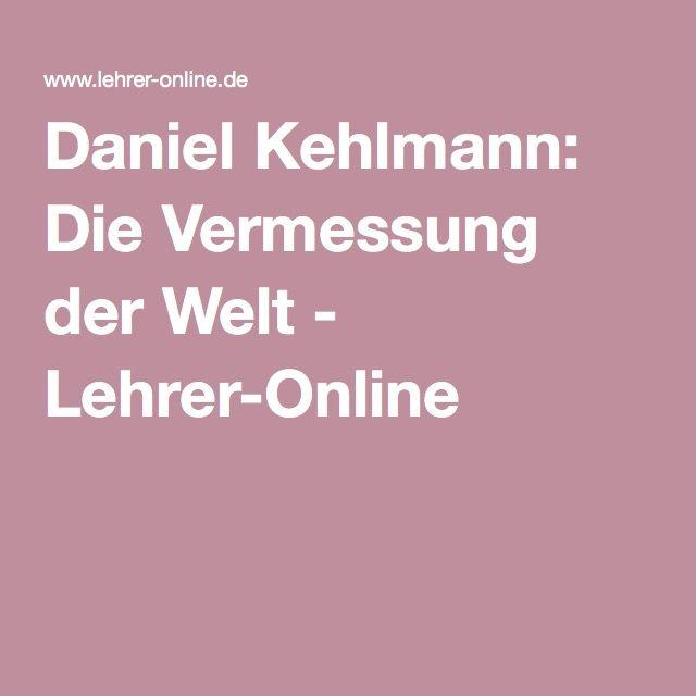 Daniel Kehlmann: Die Vermessung der Welt - Lehrer-Online