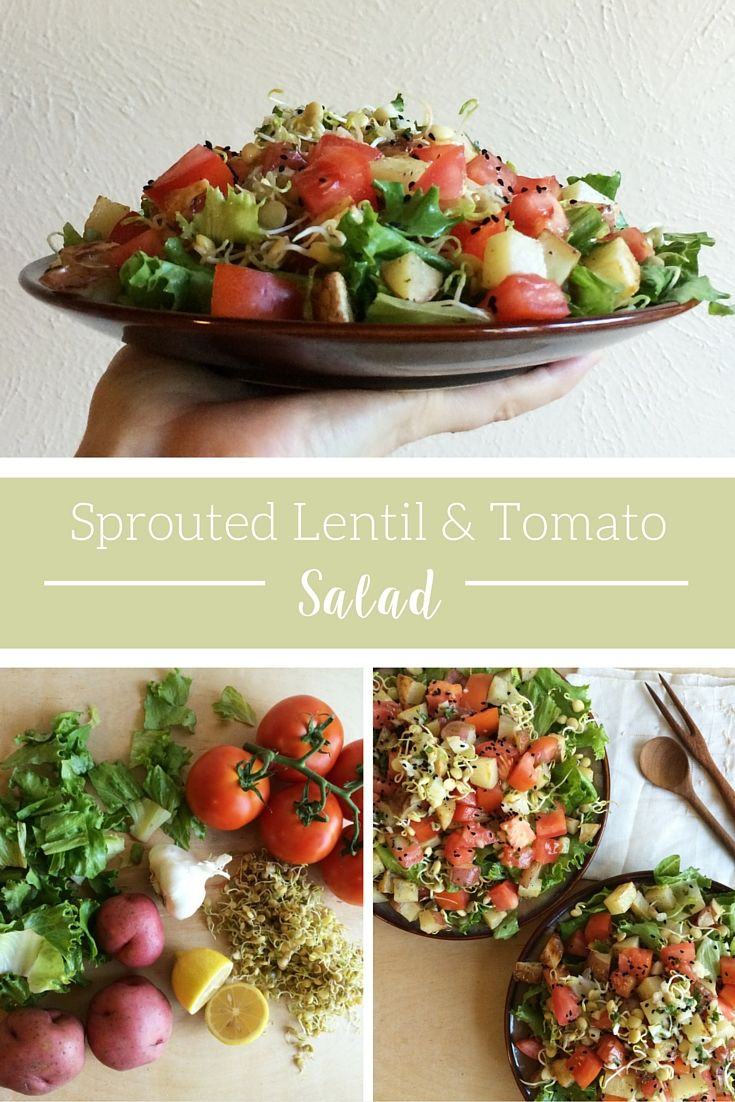 Summer time salad with sprouted lentils, tomatoes, roasted potato, and garlicky lemon dressing.