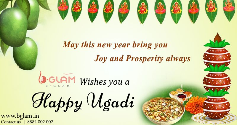 May this New Year Bring You Joy and Prosperity Always. B'Glam Wishes You a Happy Ugadi. #HappyUgadi #BglamSalon #KeepBooking