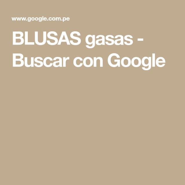 BLUSAS gasas - Buscar con Google