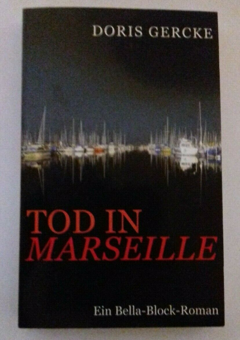 Der Tod in Marseille - Doris Gercke