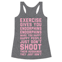 Exercise Gives You Endorphins | T-Shirts, Tank Tops, Sweatshirts and Hoodies | Activate Apparel