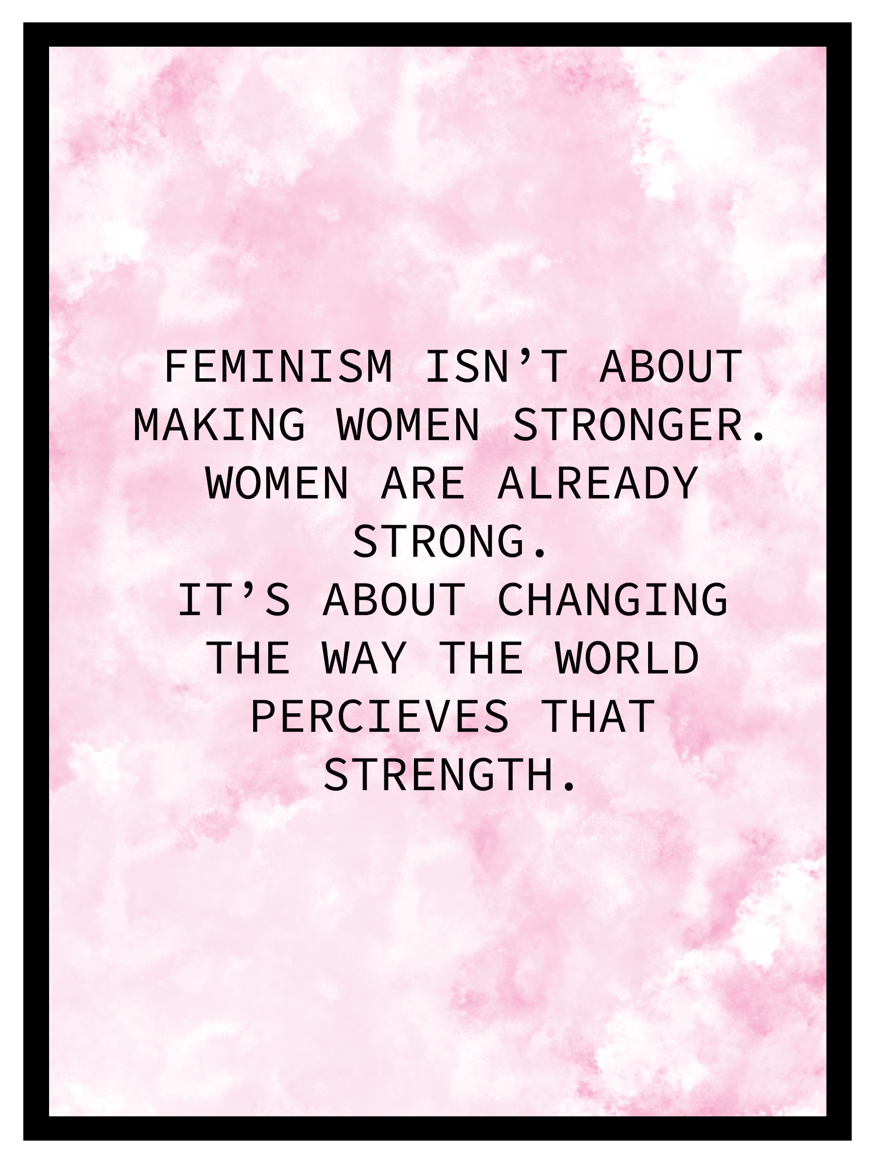 Feminism Quote Sticker By Findthebeautyy Feminism Quotes Empowering Women Quotes Womens Day Quotes