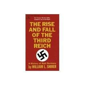 The Rise and Fall of the Third Reich by William L. Shirer,http://www.amazon.com/dp/B0093O4HVW/ref=cm_sw_r_pi_dp_jMc3sb0D8JNPEZ2R