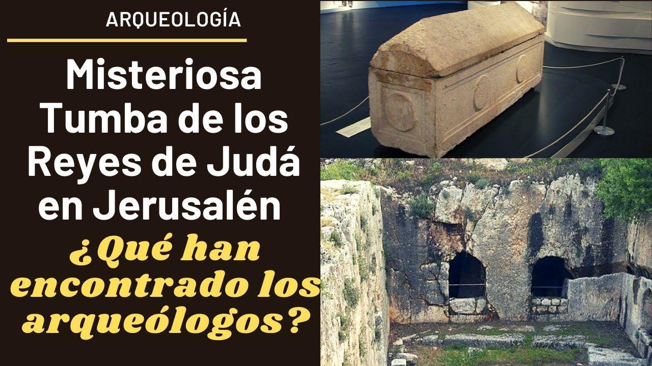 Misteriosa Tumba De Los Reyes De Judá En Jerusalén Qué Han Encontrado L Misterioso Arqueologo Jerusalen