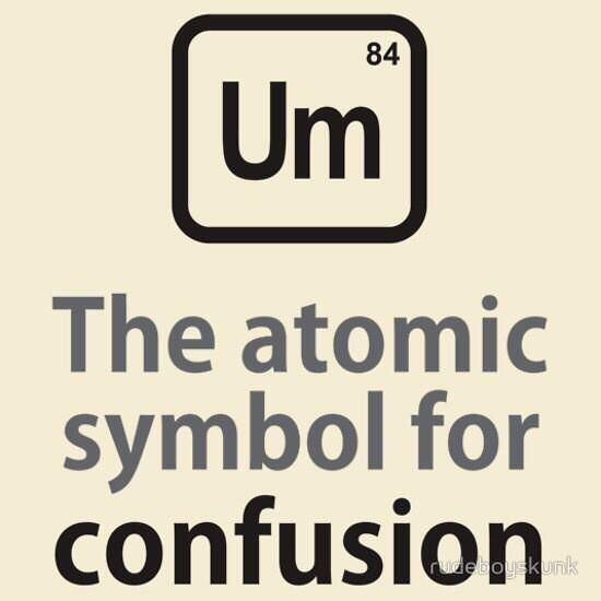 Some esl humor the atomic symbol for confusion explore chemistry jokes science humor and more cute sayings using the periodic table symbols urtaz Image collections