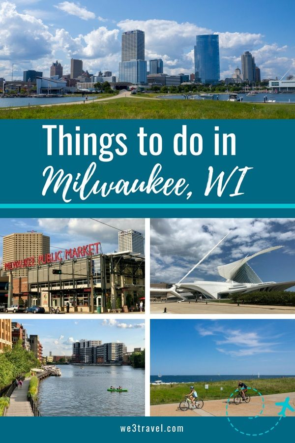 Fun Things To Do In Milwaukee In The Summer
