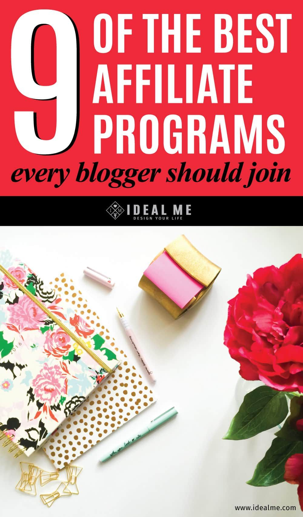 9 Of The Best Affiliate Programs Every Blogger Should Join