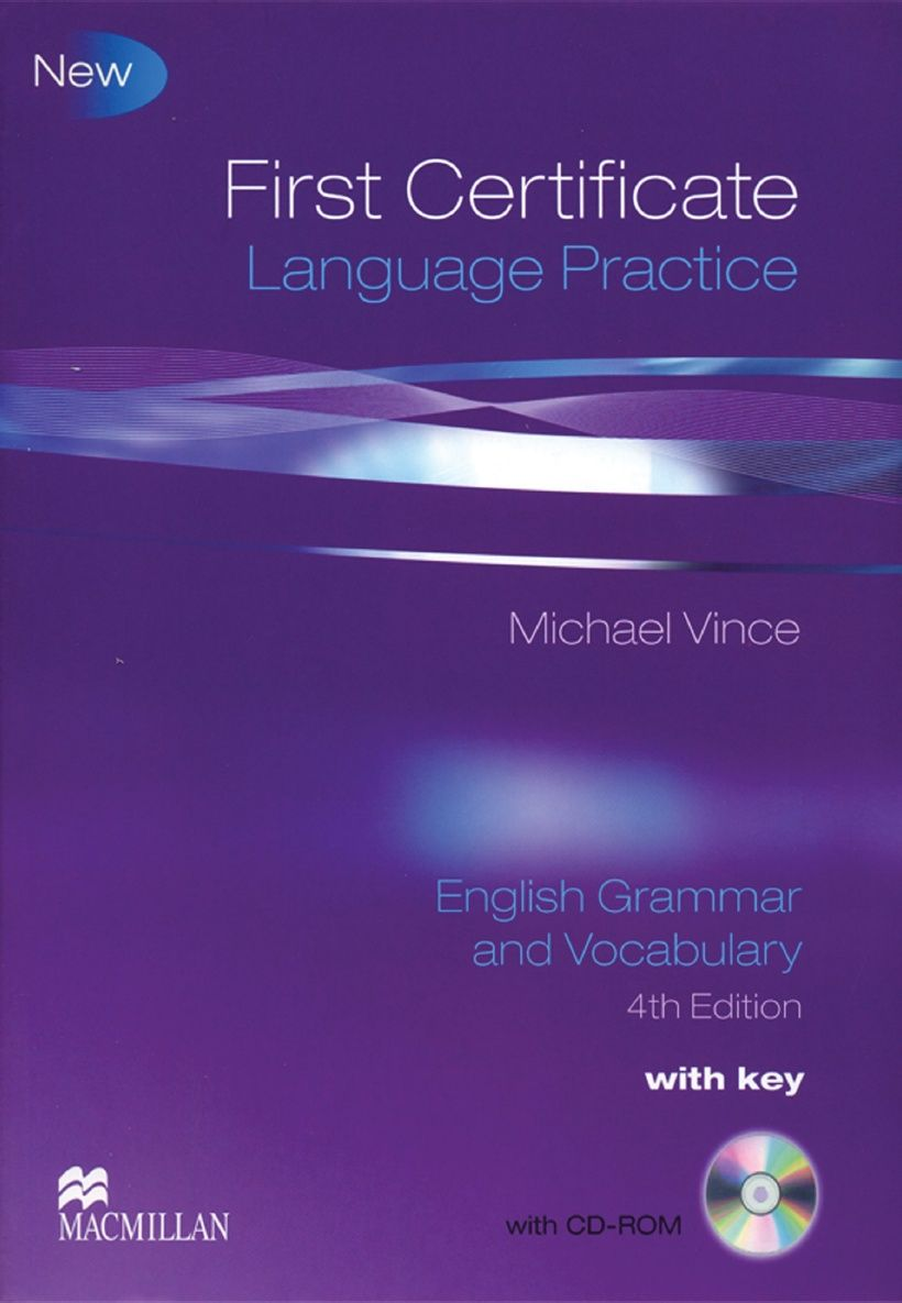 First Certificate Language Practice. English Grammar and Vocabulary 4th  Edition