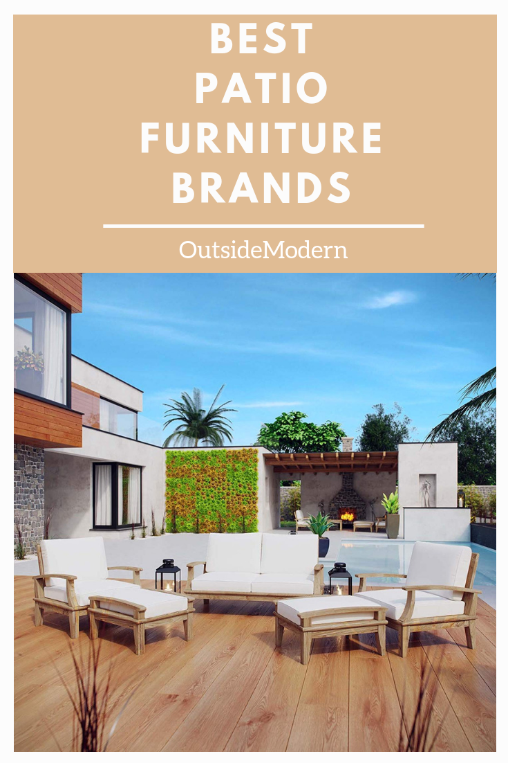 The best patio furniture brands weve identified several of the top outdoor furniture brands and manufacturers for all price points from cheap to luxury