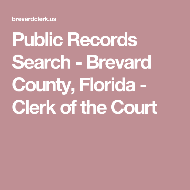 brevard county clerk of courts records