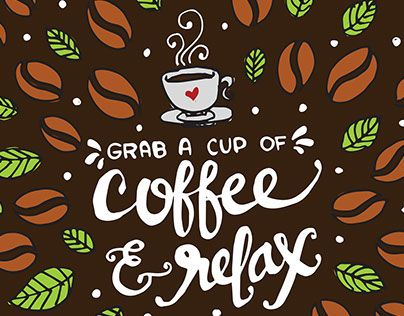 "Check out new work on my @Behance portfolio: ""Grab a Cup of Coffee and Relax"" http://on.be.net/1IcEawd"