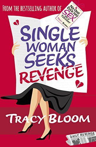 Single Woman Seeks Revenge by [Bloom, Tracy]