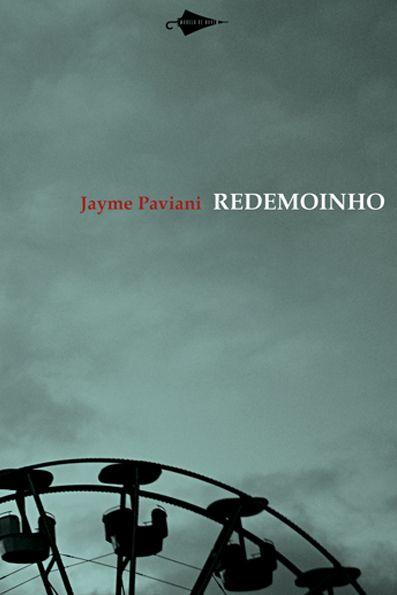 redemoinho, jayme paviani, poesia, 2011, ed. modelo de nuvem, brasil